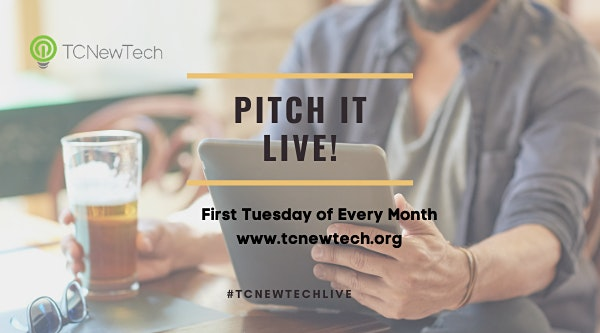 Pitch It Live First Tuesday of Every Month